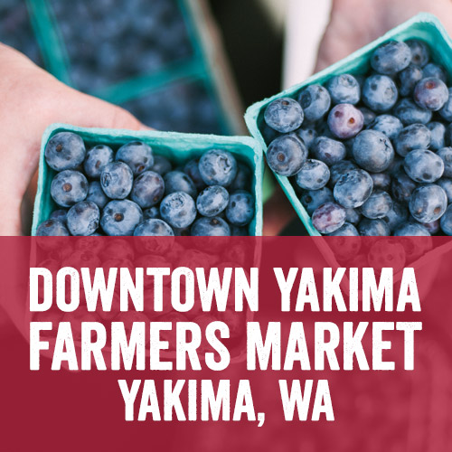 Downtown Yakima Farmers Market Opening Weekend
