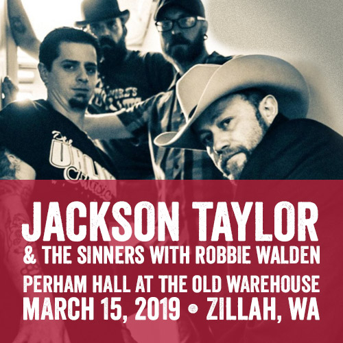 Jackson Taylor and The Sinners with The Robbie Walden Band at Perham Hall in Zillah, WA