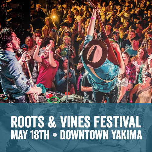 Roots & Vines Festival in Downtown Yakima