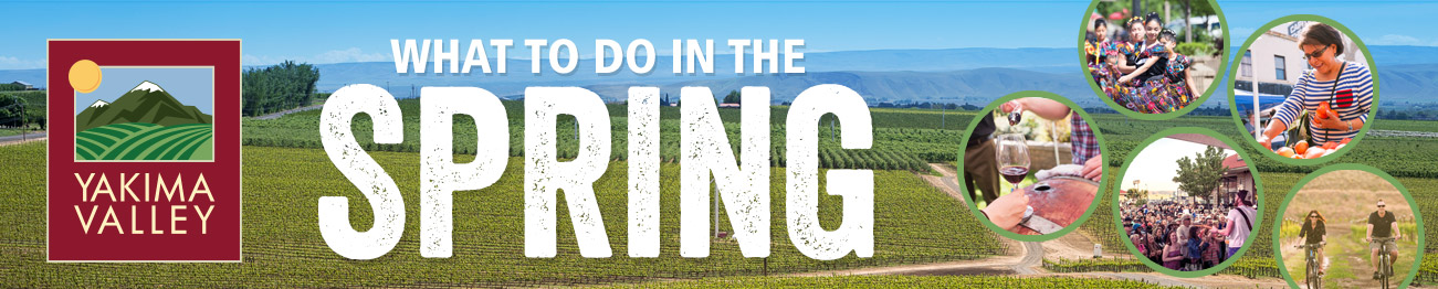 Yakima Valley Spring Activities